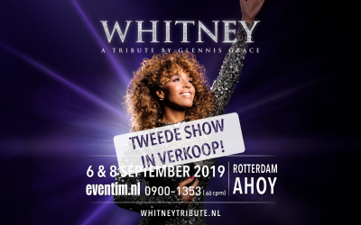 Wegens groot succes extra Whitney Tribute in Rotterdam Ahoy.